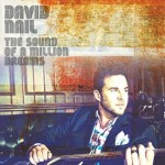 David Nail The Sound Of A Million Dreams Album Cover - CountryMusicRocks.net