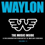 Waylon Jennings Tribute Album Volume II - CountryMusicRocks.net