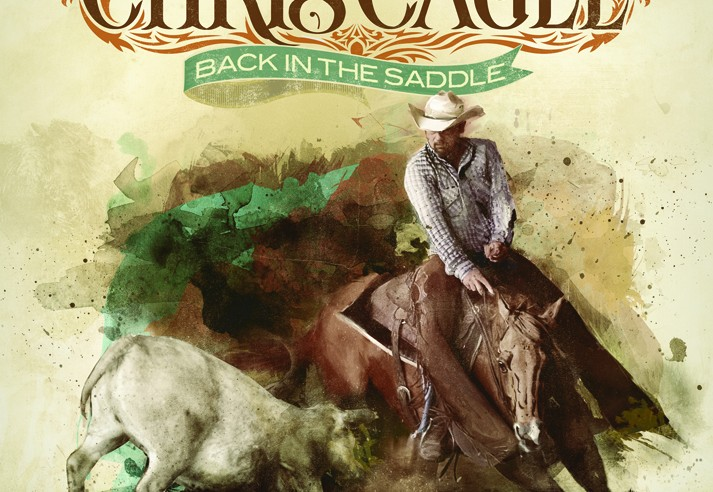 Chris Cagle Back In The Saddle Album Cover - CountryMusicRocks.net