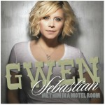 Gwen Sebastian Met Him In A Motel Room - CountryMusicRocks.net