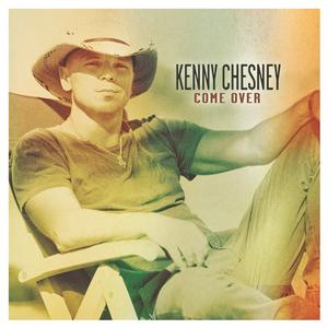 Kenny Chesney Come Over - CountryMusicRocks.net