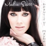 Marlee Scott Beautiful Maybe Album - CountryMusicRocks.net