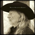 Willie Nelson Hereos - CountryMusicRocks.net