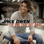 Jake Owen The One That Got Away - CountryMusicRocks.net