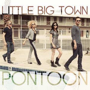 Little Big Town -Pontoon-CountryMusicRocks.net