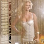 Miranda Lambert Fastest Girl In Town - CountryMusicRocks.net