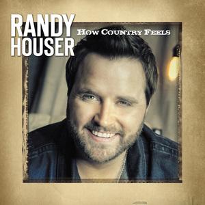 Randy Houser How Country Feels - CountryMusicRocks.net