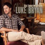Luke Bryan Kiss Tomorrow Goodbye - CountryMusicRocks.net