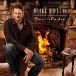 Blake Shelton Cheers Its Christmas - CountryMusicRocks.net