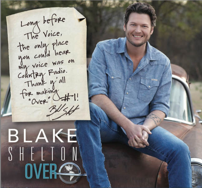 Blake Shelton Over #1 - CountryMusicRocks.net