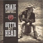 Craig Campbell Outta My Head - CountryMusicRocks.net