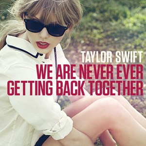 Taylor Swift We Are Never Ever Getting Back Together - CountryMusicRocks.net