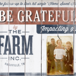 The FARM Be Grateful - CountryMusicRocks.net