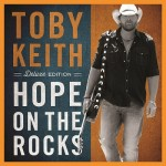 Toby Keith Hope On The Rocks - CountryMusicRocks.net