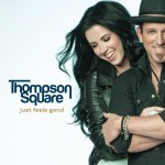 Thompson Square Just Feels Good - CountryMusicRocks.net
