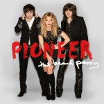 The Band Perry Pioneer - CountryMusicRocks.net