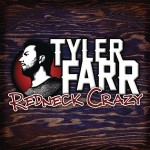 Tyler Farr Redneck Crazy - CountryMusicRocks.net