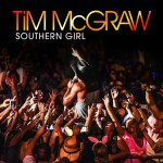 Tim McGraw Southern Girl - CountryMusicRocks.net