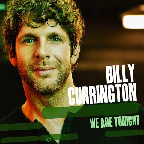 Billy Currington We Are Tonight - CountryMusicRocks.net