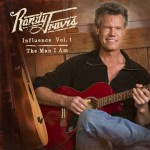Randy Travis Influence Vol. 1The Man I Am - CountryMusicRocks.net
