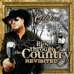 Colt Ford Ride Throught The Country Revisited - CountryMusicRocks.net