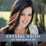 Krystal Keith Get Your Redneck On - CountryMusicRocks.net