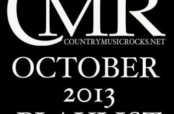 CMR-Playlist-October-2013---CountryMusicRocks.net