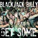 Blackjack Billy Get Some Single - CountryMusicRocks.net