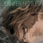 Jennifer Nettles That Girl Album - CountryMusicRocks.net
