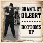 Brantley Gilbert Bottoms Up - CountryMusicRocks.net