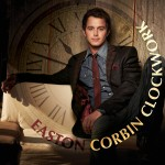 Easton Corbin Clockwork - CountryMusicRocks.net