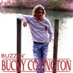 Bucky Covington Buzzin - CountryMusicRocks.net