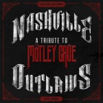 Motley-Crue-Nashville-Outlaws---CountryMusicRocks.net