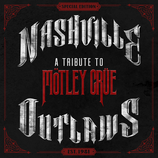 Nashville-Outlaws-Motley-Crue-Tribute---CountryMusicRocks.net