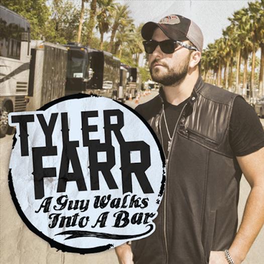 Tyler Farr A Guy Walks Into A Bar - CountryMusicRocks.net