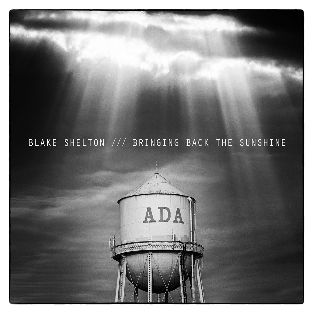 Blake Shelton Bringing Back The Sunshine - CountryMusicRocks.net