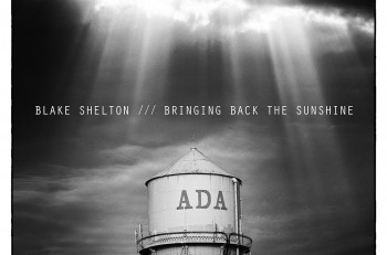 Blake Shelton Bringing Back The Sunshine - CountryMusicRocks.net