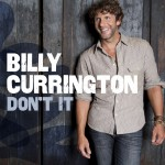 Billy Currington Don't It - CountryMusicRocks.net