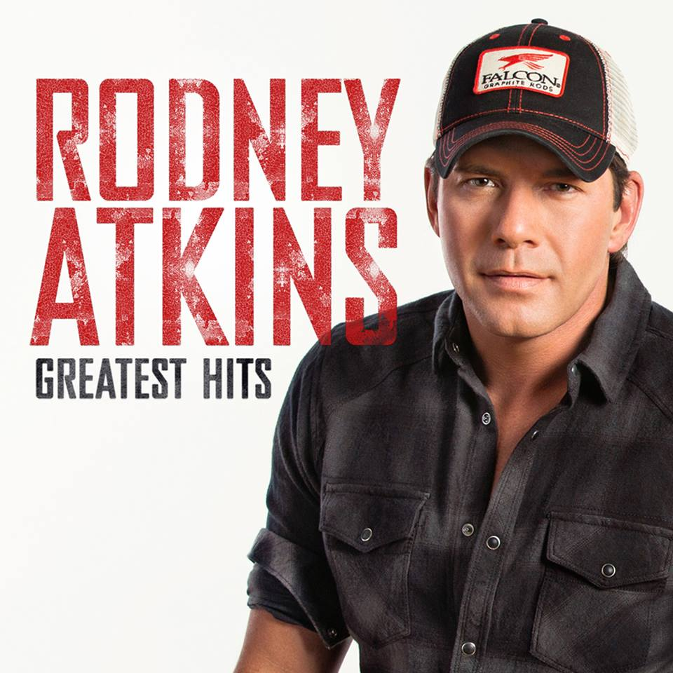 Rodney Atkins Greatest Hits - CountryMusicRocks.net