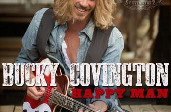Bucky Covington Happy Man EP - CountryMusicRocks.net