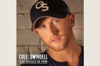 cole-swindell-you-should-be-here---countrymusicrocks.net